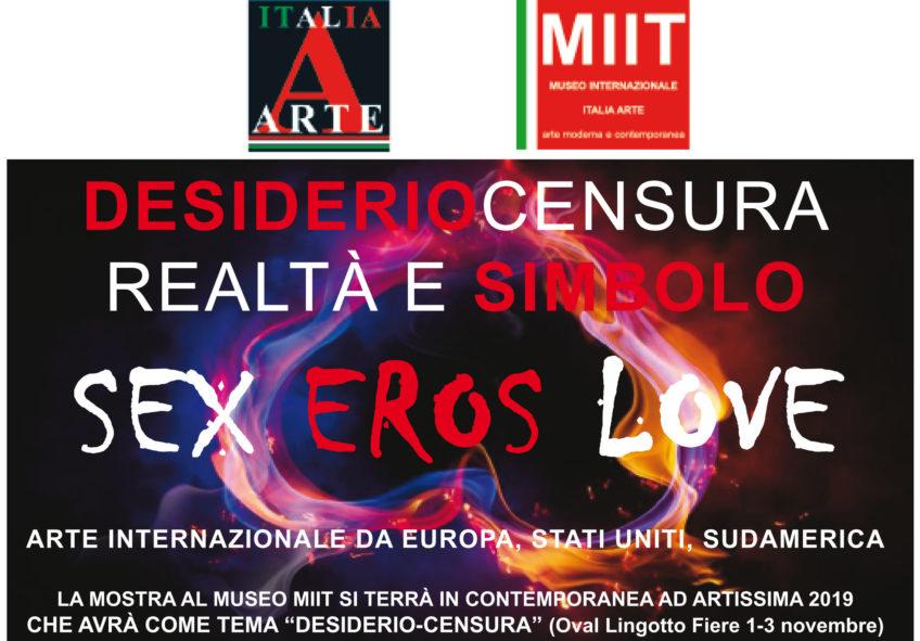 'SEX EROS LOVE. DESIDERIO/CENSURA' – DAL 25 OTTOBRE AL 5 NOVEMBRE 2019