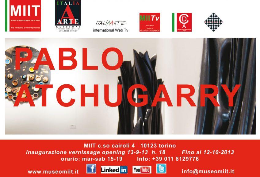 'PABLO ATCHUGARRY' – DAL 13 SETTEMBRE AL 12 OTTOBRE 2013