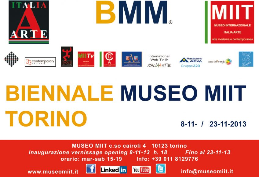'BIENNALE MUSEO MIIT ' – DALL' 8 AL 23 NOVEMBRE 2013