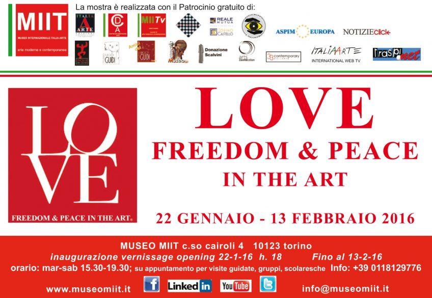 'LOVE FREEDOM & PEACE' – DAL 22 GENNAIO AL 13 FEBBRAIO 2016