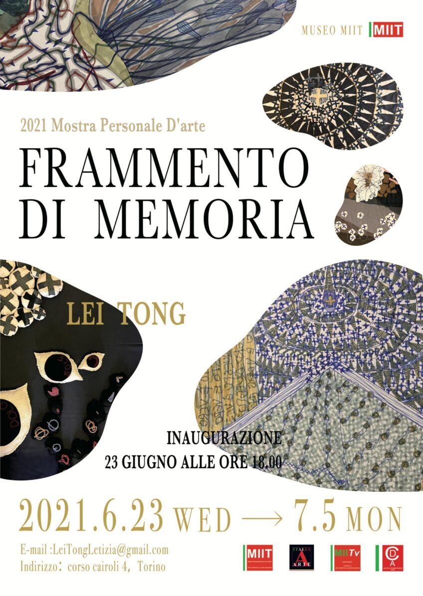 'LEI TONG. FRAMMENTO DI MEMORIA' – DAL 23 GIUGNO AL 5 LUGLIO 2021
