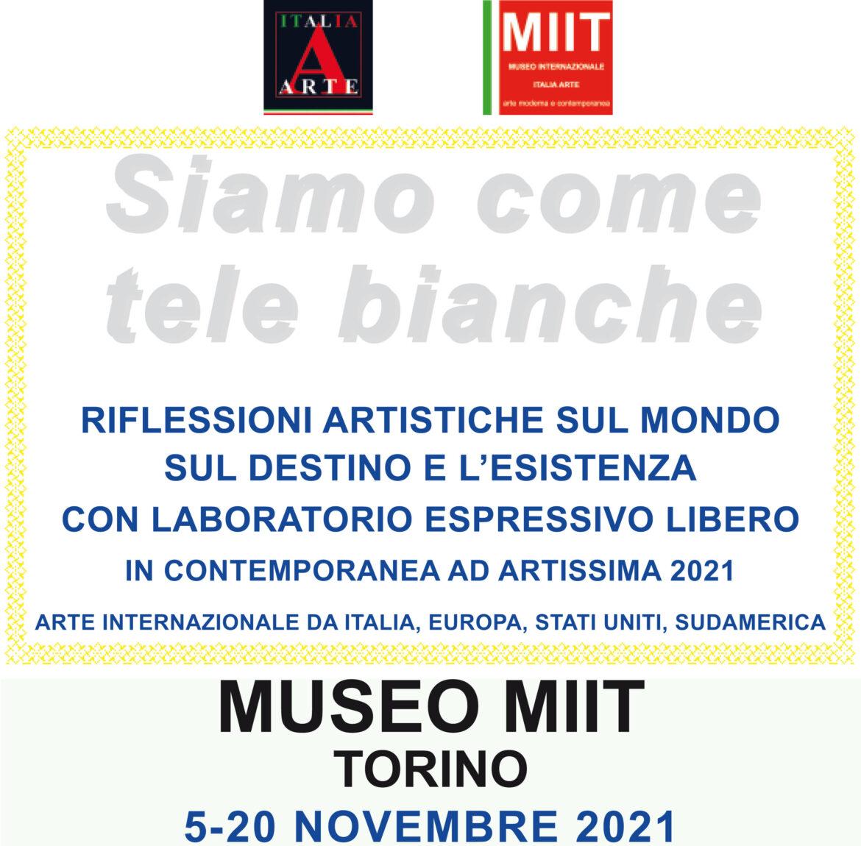 'SIAMO COME TELE BIANCHE' – 5-20 NOVEMBRE 2021